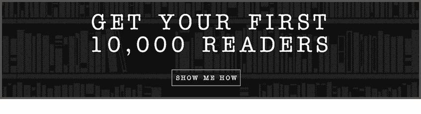 Your First 10k Readers